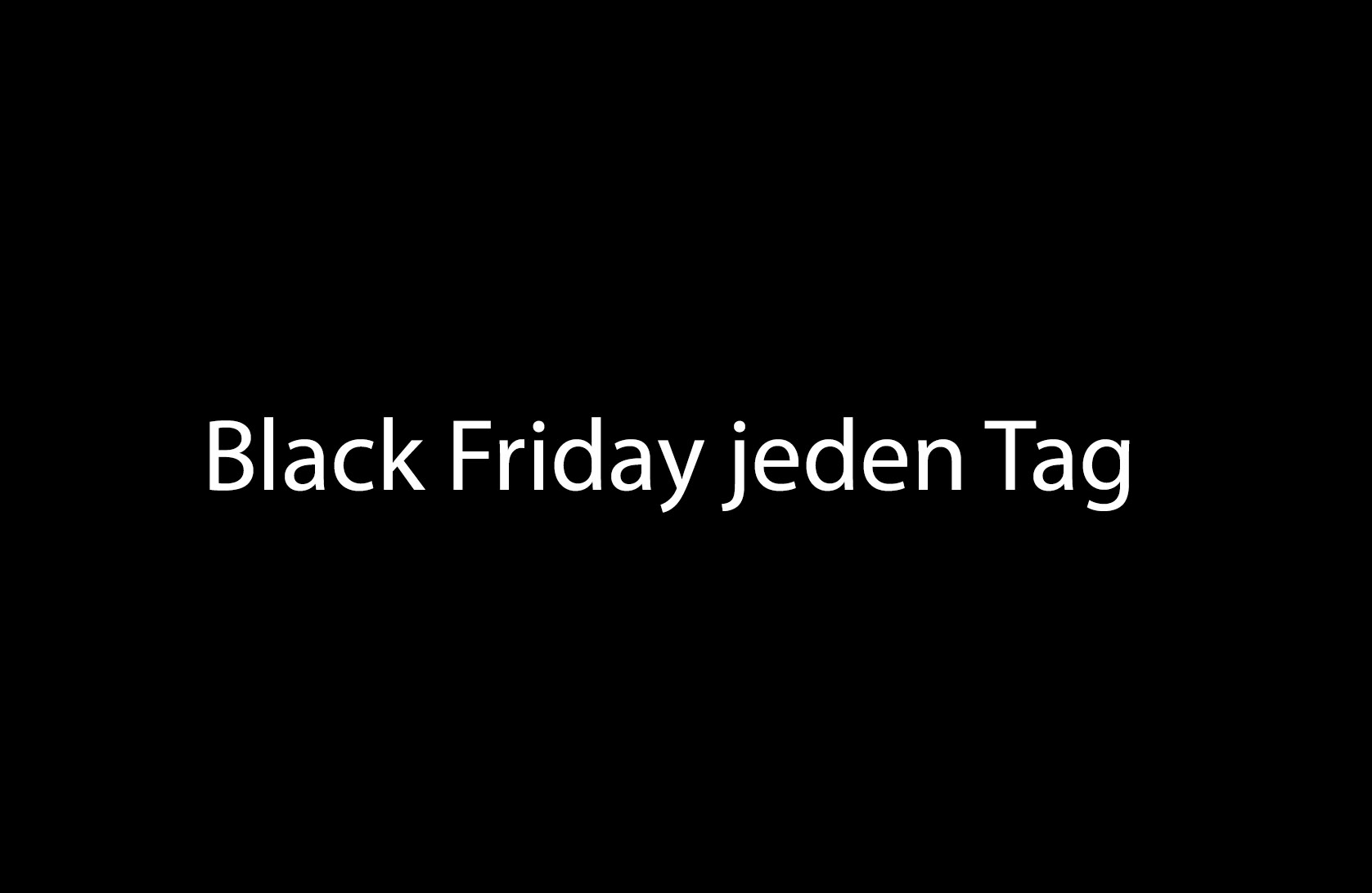 black friday bei pimpyou ist jeden tag. Black Bedroom Furniture Sets. Home Design Ideas